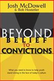 Beyond Belief to Convictions, Josh McDowell and Bob Hostetler, 0842374094