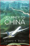 Journey to China, Beyer Louane, 1493174096