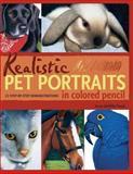 Realistic Pet Portraits in Colored Pencil, Anne Demille Flood, 1581804091