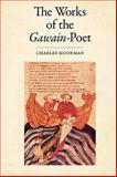 The Works of the Gawain-Poet, Moorman, Charles and Nero, Cotton, 1604734094