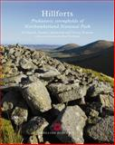 Hillforts : Prehistoric Strongholds of Northumberland - National Park, Oswald, Al and Ainsworth, Stewart, 1905624093