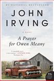 A Prayer for Owen Meany, John Irving, 0062204092
