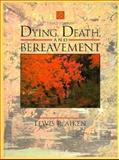 Dying, Death and Bereavement, Alken, Lewis, 0205164099