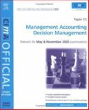 Decision Management : For May and November 2005 Exams, Wilks, Colin, 0750664096