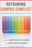 Reframing Campus Conflict : Student Conduct Practice Through a Social Justice Lens, , 1579224091
