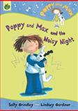 Poppy and Max and the Noisy Night, Sally Grindley, 1843624095