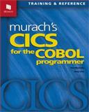 Murach's CICS for the COBOL Programmer, Raul Menendez and Doug Lowe, 189077409X