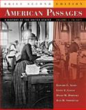 American Passages Vol. 1 : A History of the United States to 1877, Ayers, Edward L. and Gould, Lewis L., 0618914099