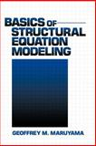 Basics of Structural Equation Modeling, Maruyama, Geoffrey M., 0803974094
