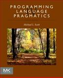 Programming Language Pragmatics, L. Scott, Michael, 0124104096