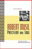Precision and Soul : Essays and Addresses, Musil, Robert, 0226554090