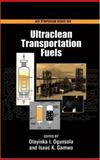 Ultraclean Transportation Fuels, Ogunsola, Olayinka I. and Gamwo, Isaac K., 0841274096