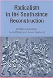 Radicalism in the South since Reconstruction, , 1403974098