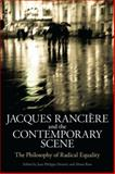 Jacques Ranciere and the Contemporary Scene 9781441114099