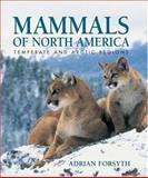 Mammals of North America, Adrian Forsyth, 155209409X