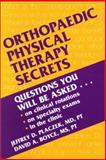 Orthopaedic Physical Therapy Secrets, Placzek, Jeffrey D. and Boyce, David A., 1560534095
