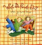 What Do Parents Do?, Jeanie Franz Ransom, 1561454095