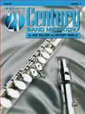 Belwin 21st Century Band Method, Level 1, Jack Bullock, 1576234096