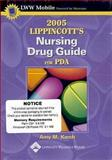 2005 lipp nursing drug guide Pda, Karch, Amy, 1582554099