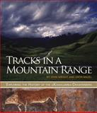 Tracks in a Mountain Range : Exploring the History of the Ukhahlamba-Drakensberg, Mazel, Aron and Wright, John, 1868144097