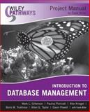 Introduction to Database Management : Project Manual, Miller, Frank and Gillenson, Mark L., 047011410X