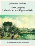 The Complete Liebeslieder and Zigeunerlieder, Johannes Brahms, 0486294102