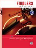 Fiddlers Philharmonic Encore!, Andrew H. Dabczynski, Bob Phillips, 0739044109