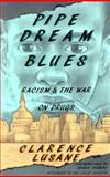 Pipe Dream Blues, Clarence Lusane, 0896084108