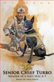 Senior Chief Turbo, R. C. Cook, 099126410X