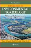 Introduction to Environmental Toxicology : Molecular Substructures to Ecological Landscapes, Landis, Wayne G. and Sofield, Ruth M., 1439804109