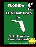 Florida 4th Grade ELA Test Prep, Teachers Treasures, 1484114108