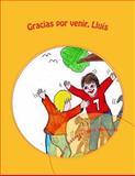Gracias Por Venir, Lluis, Maria Ramon, 1496094107