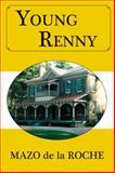 Young Renny, Mazo de la Roche, 1554884101