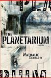 The Planetarium, Sarraute, Nathalie, 156478410X