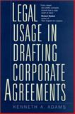 Legal Usage in Drafting Corporate Agreements, Kenneth A. Adams, 1567204104