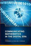 Communicating Mathematics in the Digital ERA, Borwein, Jonathan M. and Rocha, E. M., 1568814100