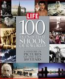 100 Events That Shook Our World, Editors of Life, 1932994106