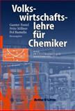 Volkswirtschaftslehre Fur Chemiker : Eine Praxisorientierte Einfuhrung, , 354041410X