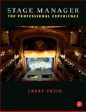 Stage Manager : The Professional Experience, Fazio, Larry, 0240804104