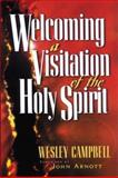 Welcoming a Visitation of the Holy Spirit, Wesley Campbell, 0884194108