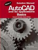 AutoCAD and Its Applications : Basics Solution Manual, Release, Shumaker, Terence M. and Madsen, David A., 1566374103