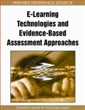 E-Learning Technologies and Evidence-Based Assessment Approaches, Lajbcygier, Paul, 1605664103