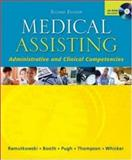 Medical Assisting : Administrative and Clinical Competencies and Bind-In OLC Card, Ramutkowski, Barbara and Booth, Kathryn A., 0072974109