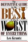 The Definitive Guide to the Best and Worst of Everything, Krantz, Les, 0138614105