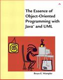 The Essence of Object-Oriented Programming with Java and UML, Wampler, Bruce E., 0201734109