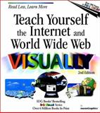 Teach Yourself the Internet and World Wide Web VISUALLY, Ruth Maran and Paul Whitehead, 0764534106