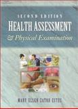 Health Assessment and Physical Examination, Estes, Mary Ellen Zator, 0766824101