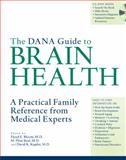 The Dana Guide to Brain Health, , 1932594108