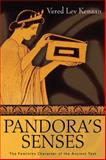 Pandora's Senses : The Feminine Character of the Ancient Text, Kenaan, Vered Lev, 0299224104