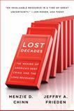 Lost Decades, Menzie D. Chinn and Jeffry A. Frieden, 039334410X